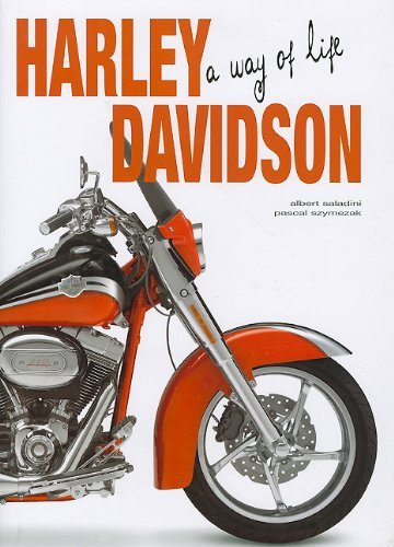 Portada del libro Harley Davidson: A Way of Life by Albert Saladini (2010-10-01)