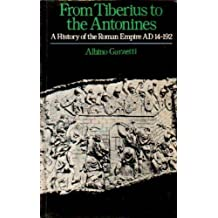 From Tiberius to the Antonines: History of the Roman Empire from A.D.14 to 192