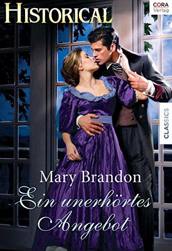 Ein Unerhörtes Angebot Historical Ebook Mary Brendan Amazonde