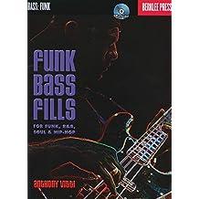 Berklee Funk Bass Fills For Funk, R&B, Soul And Hip-Hop + Cd