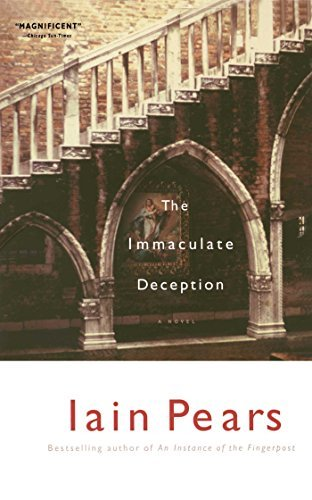 The Immaculate Deception by Iain Pears (2005-05-01)