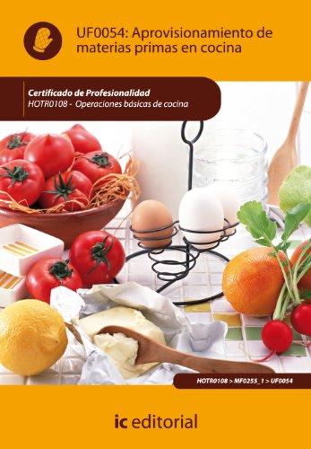 (Incual) Aprovisionamiento de Materias Primas En Cocina por S.L. Innovación y Cualificación