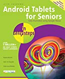 Android Tablets for Seniors in easy steps: Covers Android for sale  Delivered anywhere in UK