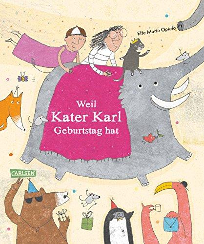 Weil Kater Karl Geburtstag (Katze Hat Geburtstag)