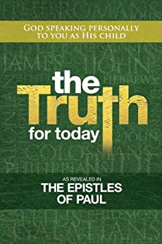 The Truth for Today: Epistles of Paul by [Urquhart, Colin]