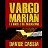 Vargo Marian e l'Anello del Normanno (Vargo Marian Serie Vol. 1)