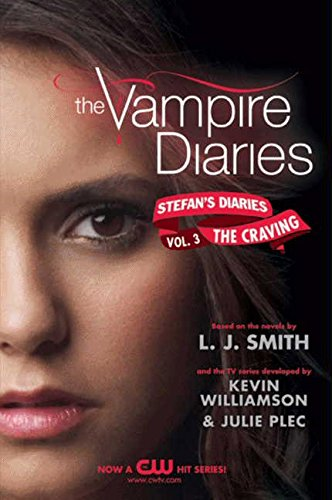 The Vampire Diaries: Stefan's Diaries #3: The Craving por L. J. Smith