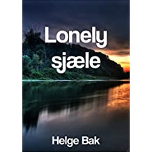 Lonely sjæle (Danish Edition)