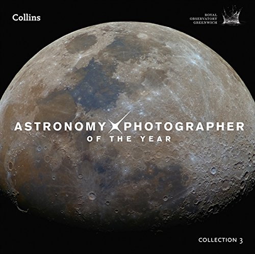Astronomy Photographer of the Year: Collection 3 por Royal Observatory Greenwich