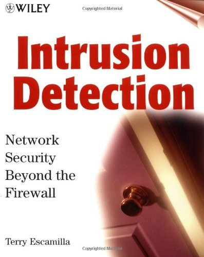 Intrusion Detection: Network Security Beyond the Firewall by Terry Escamilla (1998-09-17) par Terry Escamilla