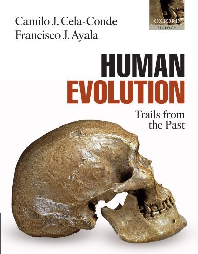 Human Evolution: Trails from the Past by Camilo J. Cela-Conde (2007-11-17)