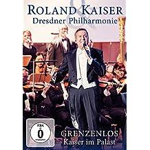 Roland Kaiser - Grenzenlos: Kaiser im Palast