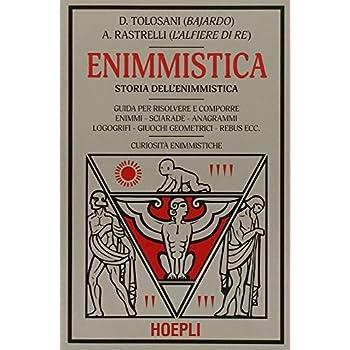 Enigmistica. Storia Dell'enimmistica
