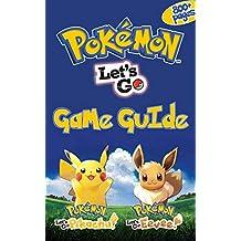 Pokemon: Let's Go, Pikachu! & Pokemon: Let's Go, Eevee! Game Guіdе: The Ultimate Guide Book