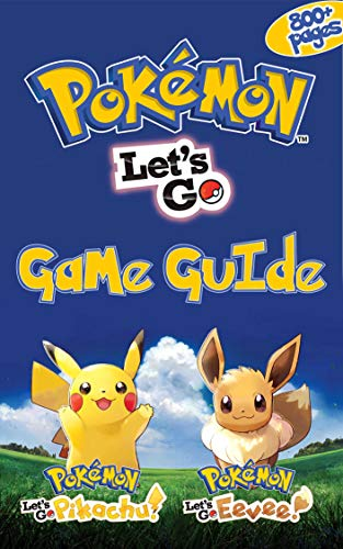 Pokemon: Let's Go, Pikachu! & Pokemon: Let's Go, Eevee! Game Guіdе: The Ultimate Guide Book (English Edition) por Aaron Owens