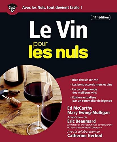 Le Vin pour les Nuls - 11e édition par Eric BEAUMARD