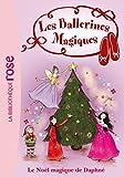 Les Ballerines Magiques 14 - Le Noël magique de Daphné