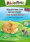 Bildermaus - Mit Bildern Englisch lernen - Geschichten vom kleinen Hasen - Little Rabbit Stories (BM - Mit Bildern Englisch lernen)