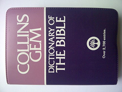 Dictionary of the Bible (Gem Dictionaries)