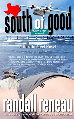 Book cover image for south of good (Hardin Steel Book 1)