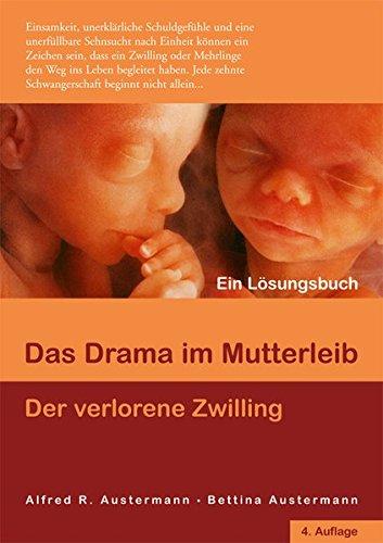 Preisvergleich Produktbild Das Drama im Mutterleib - Der verlorene Zwilling