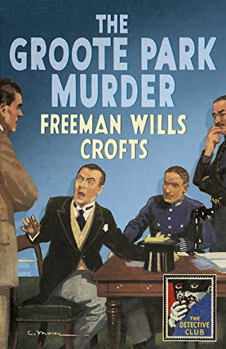 The Groote Park Murder (Detective Club Crime Classics) (English Edition) (Reading Scholastic Club)