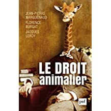 Le droit animalier (Hors collection)