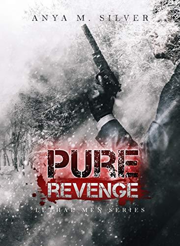 Pure Revenge (Lethal Men Series Vol. 1)