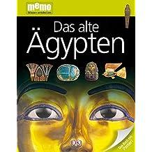 Das alte Ägypten (memo Wissen entdecken)