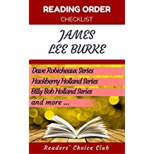 Reading order checklist: James Lee Burke - Series read order: Dave Robicheaux, Hackberry Holland, Billy Bob Holland and more! (English Edition)