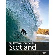 The Stormrider Surf Guide - Scotland (The Stormrider Surf Guides) (English Edition)