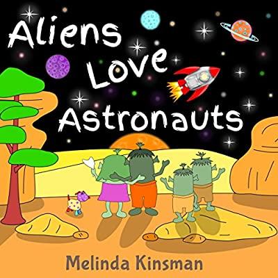 Aliens Love Astronauts: Children's Book: Funny Rhyming Bedtime Story - Picture Book / Beginner Reader, About Making New Friends and Helping Others, for ages 3-7 (Top of the Wardrobe Gang Picture 4)