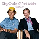 Bing Crosby And Fred Astaire Together