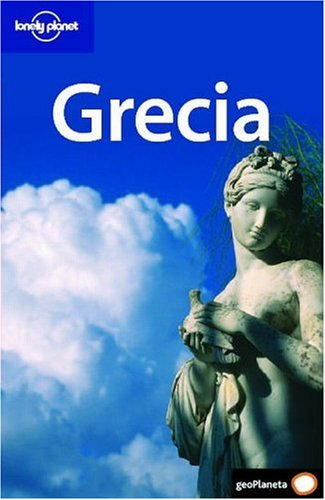 Grecia 3 (Guías de País Lonely Planet)