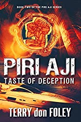 Piri Aji: Taste of Deception (The Piri Aji Series Book 2)
