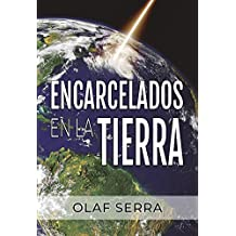 Encarcelados en la Tierra: (Imprisoned on Earth) (Spanish edition)
