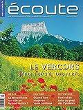 écoute. Das Sprachmagazin für Frankreichliebhaber. Heft 7/2007, Juillet 2007. Titelthema: Le Vercors: Jardin secret de