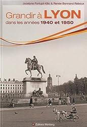 Grandir à Lyon dans les années 1940 à 1950