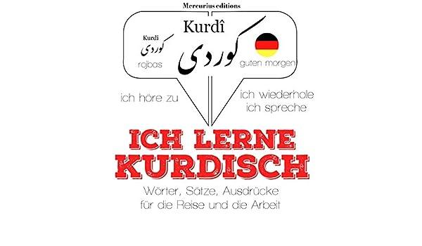 Ich Lerne Kurdisch Ich Höre Zu Ich Wiederhole Ich Spreche