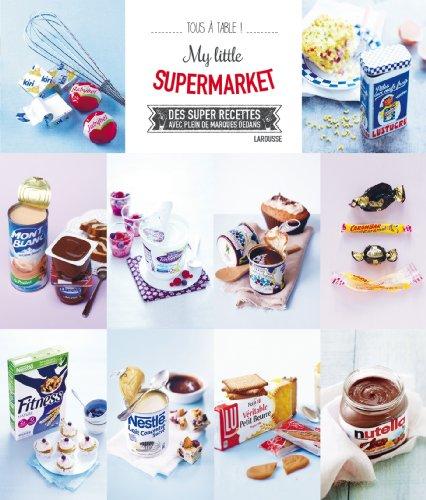 My little supermarket par Collectif