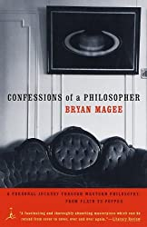 Confessions of a Philosopher: A Personal Journey Through Western Philosophy from Plato to Popper (Modern Library Paperbacks) by Bryan Magee (1999-05-18)