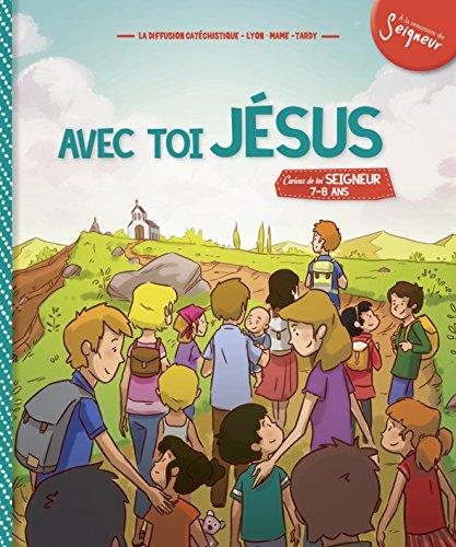 Avec Toi, Jesus - Module 3 - 7-8 Ans