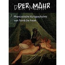 Der Mahr: phantastische Kurzgeschichte