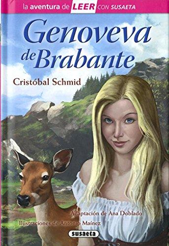 Genoveva de Brabante (La aventura de LEER con Susaeta - nivel 3) por Susaeta Ediciones S A