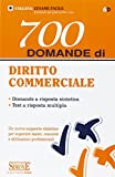 700 domande di diritto commerciale