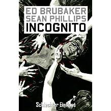 Incognito, Bd. 2