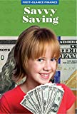 Savvy Saving (First-Glance Finance)