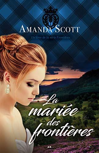 La mariée des frontières par Amanda Scott