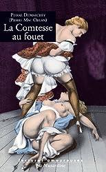 La Comtesse au fouet (LECTURES AMOUREUSES t. 122)