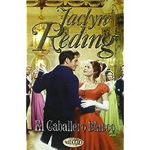 El caballero blanco (Spanish Edition) by Jaclyn Reding (2003-05-01)
